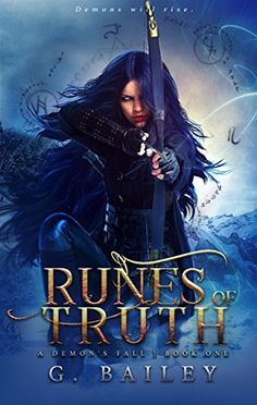 Runes of Truth: A Reverse Harem Urban Fantasy (A Demon's Fall series Book 1) by [Bailey, G.]