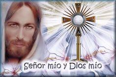 Santa María, Madre de Dios y Madre nuestra: Clica en la imágen para rezar a Jesús Sacramentado...