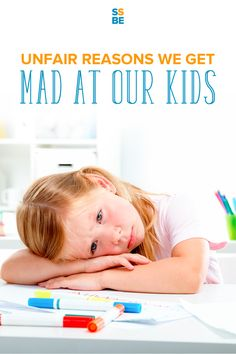 It's so easy to get mad at kids. It's even more frustrating when we do so for unfair reasons. See if you can relate to these unfair reasons we get mad at our kids.