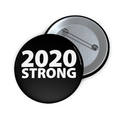 2020 STRONG - Button You're Beautiful, Unity, Strong, Buttons, Plugs