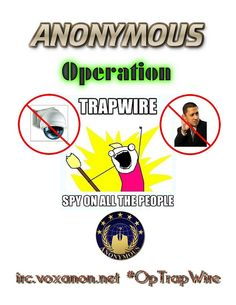 #OpTrapWire, Anonymous against surveillance systems