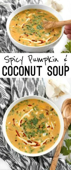 This Spicy Coconut and Pumpkin Soup is perfectly balanced with creamy coconut milk, spicy red pepper flakes and pumpkin's natural subtle sweetness. easy to assemble, flavorful, but not very filling. Better as a side soup. Vegetarian Recipes, Cooking Recipes, Healthy Recipes, Delicious Recipes, Coconut Soup Recipes, Scd Recipes, Healthy Soup, Recipies, Pumpkin Coconut Soup