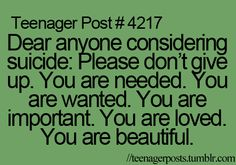 You are beautiful. If you think no one loves you, you are wrong. Even if I've never met you, I love you! Teen Posts, Teenager Posts, You Are Beautiful, Love You, My Love, Just Keep Walking, You Are Important, Faith In Humanity, To Infinity And Beyond