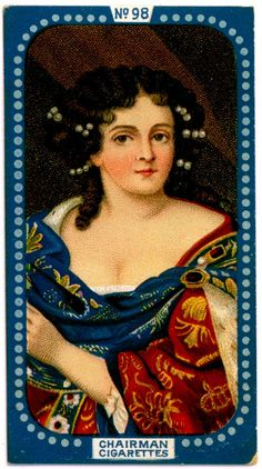 """#98 Portrait of Catherine of Braganza (1638-1705), Queen Consort of Charles II - Lea's Cigarettes, """"Miniatures"""" (series of 50 issued in 1912) 