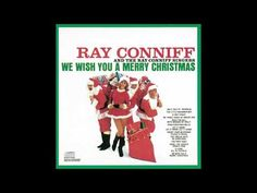 "Track 3 of 6 of the Columbia album ""We Wish You A Merry Christmas"" Ring Christmas Bells, Merry Christmas, Ray Conniff, Christmas Playlist, Columbia, Track, Youtube, Merry Little Christmas, Happy Merry Christmas"