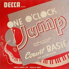 Count Basie & His Orchestra - One O'Clock Jump - Decca Album 218 (Popular Series) Jazz Music, Sound Of Music, Music Music, Cd Album Covers, Swing Era, Count Basie, Pochette Album, Duke Ellington, Lindy Hop