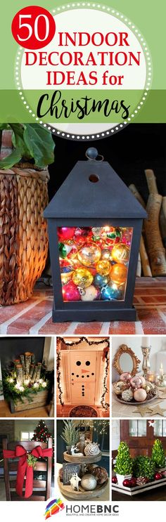 As the holiday season draws near, it is time to start thinking about the indoor Christmas decoration ideas that you want to create in your home. This guide is here to inspire you with creative and beautiful DIY Christmas ideas that you can use to decorate your home:	https://homebnc.com/best-indoor-christmas-decoration-ideas/