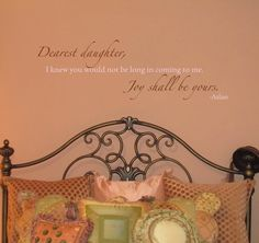 Chronicles of Narnia - Dearest Daughter, Joy Shall Be Yours - Wall Quote. $30.00, via Etsy.