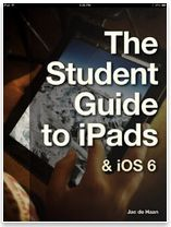 The Student Guide to iPads – It's Great for Teachers Too