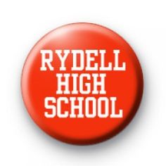 Rydell High School Badge grease button badges