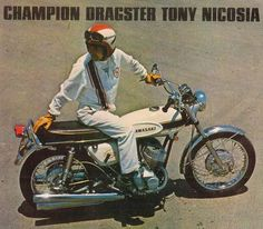 """Issue 45 Person of the Week """"Legends"""": Tony Nicosia By Keith S. Kizer Photos by: Cycle Guide, Kawasaki and unknown Born April 1937 in Ybor City, Florida, Kawasaki Motorbikes, Kawasaki Motorcycles, Racing Motorcycles, Vintage Motorcycles, Kawasaki 500, Drag Bike, Japanese Motorcycle, Motorcycle Manufacturers, Vintage Motocross"""