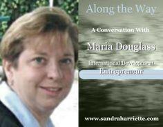 Maria Douglass, International Development Entrepreneur International Development, No Way, Along The Way, Conversation, Entrepreneur, In This Moment, People, People Illustration, Folk
