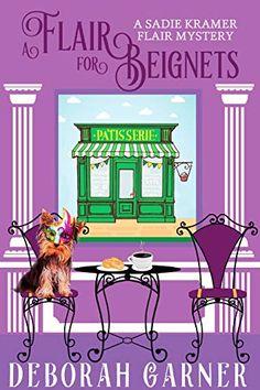A Flair for Beignets (The Sadie Kramer Flair Mysteries Bo... https://www.amazon.com/dp/B07H6VZPBN/ref=cm_sw_r_pi_dp_U_x_MiaNBbNQVQ8PF