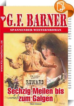 G.F. Barner 4 - Western    :  Packende Romane über das Leben im Wilden Westen, geschrieben von einem der besten Autoren dieses Genres. Begleiten Sie die Helden bei ihrem rauen Kampf gegen Outlaws und Revolverhelden oder auf staubigen Rindertrails. Interessiert? Dann laden Sie sich noch heute seine neueste Story herunter und das Abenteuer kann beginnen.   Es würde ein leichtes Geschäft werden. Die Ranchmannschaften sind alle unterwegs nach Süden, um das Vieh zur Bahn zu treiben. Folglic...
