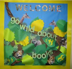 Lorri's School Library Blog. Welcome library bulletin board.