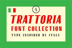 Trattoria Font Collection - Inspired by vintage Italian signage, Trattoria Font Collection includes a high-...