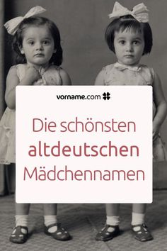 Bezaubernder Vintage-Charme: 54 altdeutsche Mädchennamen Old German girl names are back in fashion. Find the most beautiful vintage names for your little daughter here. name Girls Names Vintage, Old Girl Names, Vintage Boys, Baby Girl Names, Boy Names, Strong Baby Names, Unique Baby Names, Schmidt, Old Fashioned Baby Names