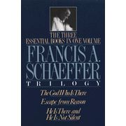 """Francis Schaeffer Trilogy by Francis A. Schaeffer -- includes """"The God Who Is There"""", """"Escape From Reason"""", and """"He Is There and He Is Not Silent"""""""
