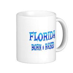 Florida Born & Raised Coffee Mug