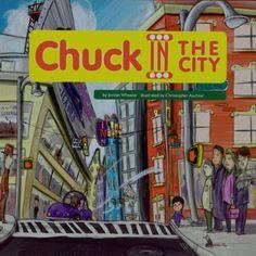 Chuck in the City by Jordan Wheeler https://www.amazon.ca/dp/1894778812/ref=cm_sw_r_pi_dp_x_FkyYzbE2KAZ4V