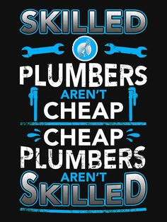 SEE MORE HERE https://www.sunfrog.com/Jobs/Limited-edition-TRUST-ME-IM-AN-ENGINEER-Tees.html?53507 Skilled Plumbers