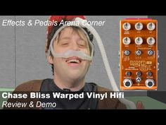 demo of the new chase bliss warped vinyl HiFi pedal
