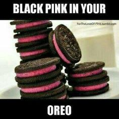 Blackpink in your OREO ~ Source : in pic – Kpop 2020 Trend Memes Blackpink, Funny Kpop Memes, K Pop Memes, Oreo Pops, Kim Jennie, Wattpad, Bts E Got7, Shadowhunters, Blackpink Funny