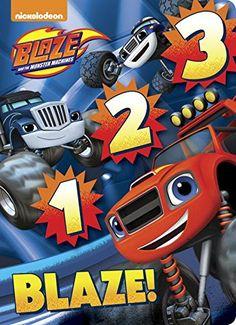 1 2 3 Blaze! (Blaze and the Monster Machines)