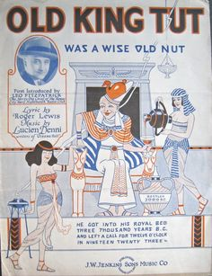 1923 Old King Tut was a Wise Old Nut