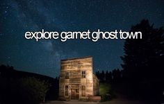 As your summer winds down, start planning next year's to-do list! BLM has some great ideas, including exploring Garnet Ghost Town near Missoula, Montana.