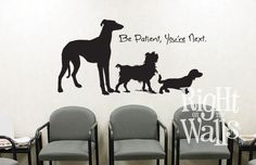 Waiting Room Decor Wall Decal Vet Dog Groomer
