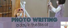 Photo-Writing: A Day in the Life of . . . Imagination Soup Fun Learning and Play Activities for Kids (great idea for staff to practice writing letters home to camp parents!)