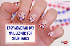 Easy Bubble Memorail Day Nail Art Designs For Short Nails #fourthofJuly forth of july