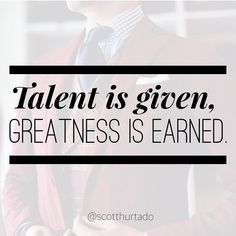 Don't think talents is what makes someone successful. What makes someone more likely to become successful is getting back up after every failure they encounter. Hard work and continuous work always beats the talented. I would rather have a driven individual than a lazy talented person working for me. Talent is given greatness is earned.  #hardworkpaysoff #hustlehard #entrepreneurqoutes #entrepreneurlife