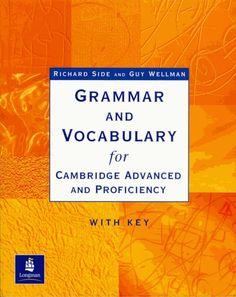 Grammar and vocabulary for cambridge advanced and proficiency (1) by Giaymila Saracino via slideshare