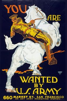 World War 1 Poster - You are wanted by the U.S. Army Help Us Salute Our Veterans by supporting their businesses at www.VeteransDirectory.com and Hire Veterans VIA www.HireAVeteran.com Repin and Link URLs