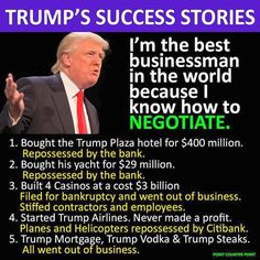 "#DonaldTrump Success Stories: ""I'm the best businessman in the world because I know how to negotiate,"" says the man who's filed for bankruptcy FOUR times!"