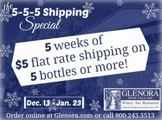 Glenora Wine Cellars - 5 weeeks of $5 flat rate Shipping on 5 bottles or more! Dec 13th - Jan 23rd