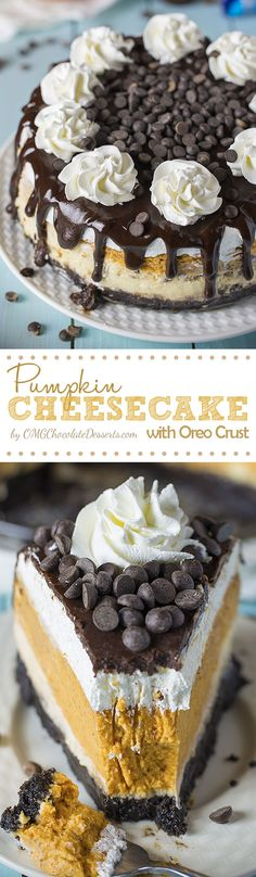Pumpkin Cheesecake with Oreo crust, creamy cheesecake layer, spiced pumpkin cheesecake, whipped cream and chocolate ganache on top, sounds like a great alternative to pumpkin pie, especially for those cheesecake fans out there.