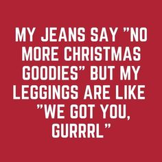 Funny christmas sayings humor so true 20 Ideas Me Quotes, Funny Quotes, Funny Memes, Hilarious, Qoutes, Funny Signs, 2015 Quotes, Story Quotes, Pain Quotes