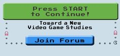 Press Start to Continue: Toward a New Video Game Studies