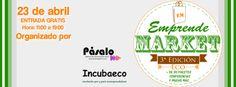 En abril Emprende Market se viste de verde con una edición eco. | Gaceta Caras de la Información
