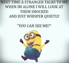 Quotes about Minions Top 370 Funny Quotes With Pictures Sayings 73 Funny Minion Pictures, Funny Minion Memes, Minions Quotes, Funny Jokes, Hilarious, Minion Humor, Funny Signs, Minions Love, Minion Top