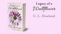 Legacy of a Wallflower