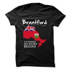 Brantford - Ontario - Its Where My Story Begins ! Ver 2 - #funny tee shirts #cool hoodie. BUY NOW => https://www.sunfrog.com/States/Brantford--Ontario--Its-Where-My-Story-Begins-Ver-2.html?60505