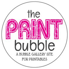 The Print Bubble — a bubble gallery site for printables