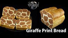 Giraffe Print Bread- with yoyomax12