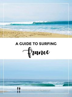 A guide to surfing France. Capbreton, Hossegor and Seignosse Surfing Tips, Surfing Quotes, Surfer Workout, Surfing Destinations, Surf Trip, Surf Travel, Big Waves, France Travel, Travel Europe