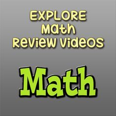http://www.mometrix.com/academy/explore-math/ These EXPLORE Math review videos will benefit you when preparing for the EXPLORE exam!
