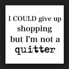 #fashionquotefriday #notaquitter
